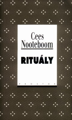 Cees Nooteboom: Rituály